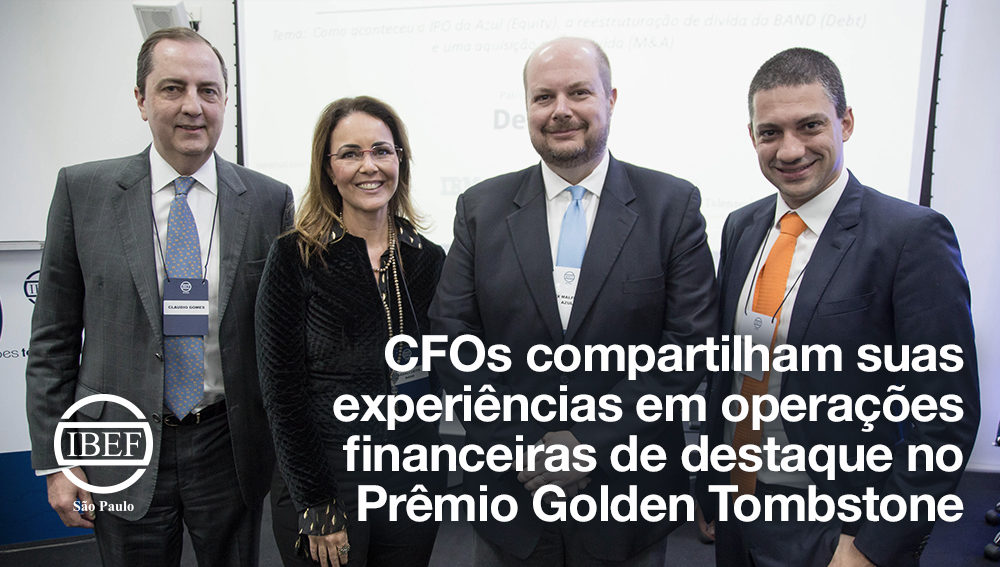 CFOs compartilham suas experiências em operações financeiras de destaque no Prêmio Golden Tombstone