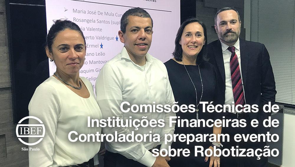 Comissões Técnicas de Instituições Financeiras e de Controladoria preparam evento sobre Robotização