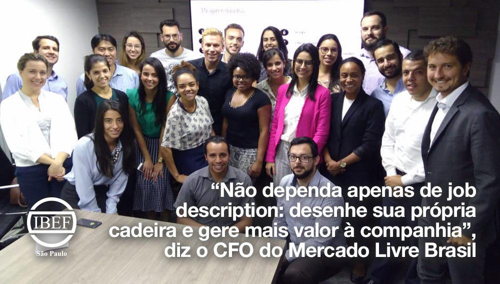 """""""Não dependa apenas de job description: desenhe sua própria cadeira e gere mais valor à companhia"""", diz o CFO do Mercado Livre Brasil"""
