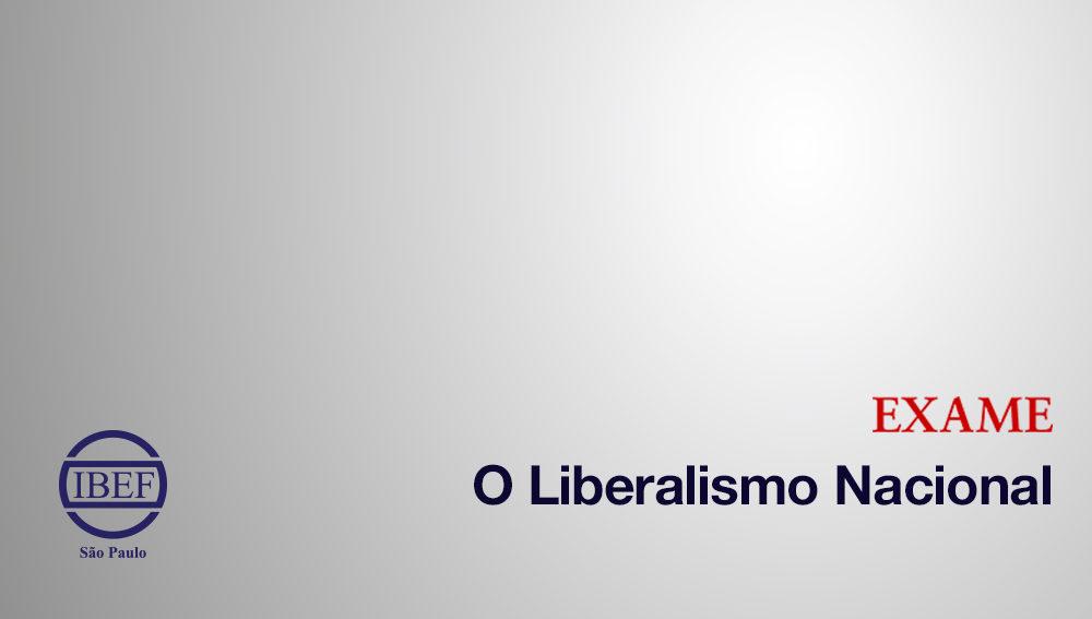 IBEF-SP na Imprensa: O Liberalismo Nacional