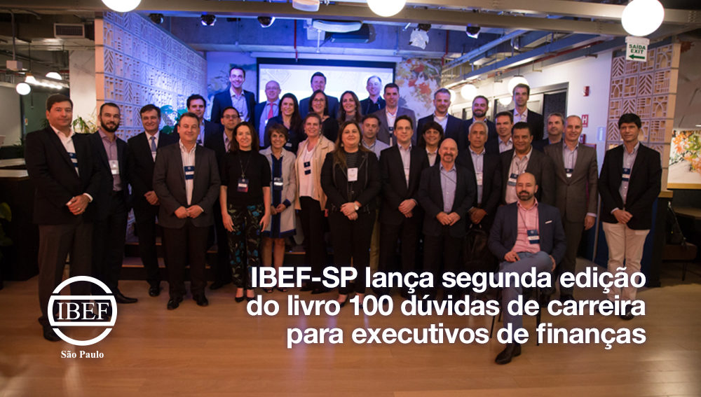 IBEF-SP lança segunda edição do livro 100 dúvidas de carreira para executivos de finanças