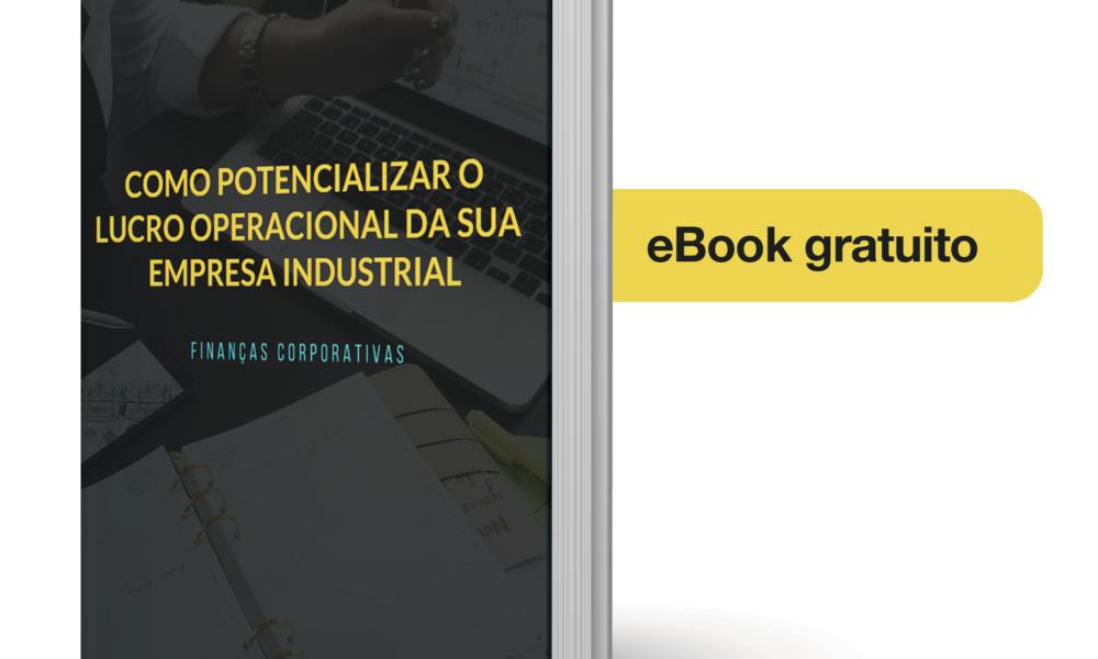 e-Book – Como potencializar o lucro operacional da sua empresa industrial