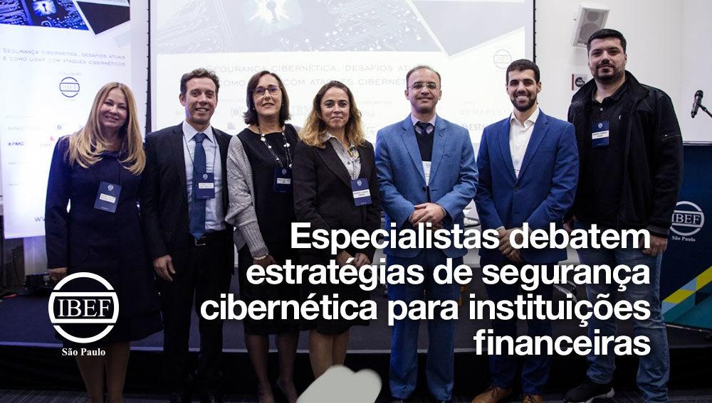 Especialistas debatem estratégias de segurança cibernética para instituições financeiras