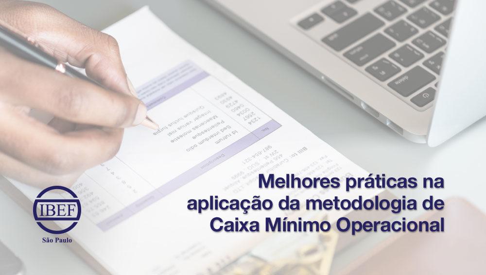 Melhores práticas na aplicação da metodologia de Caixa Mínimo Operacional